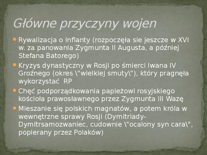 Wojny polsko-rosyjskie w XVII w. - Slajd 3