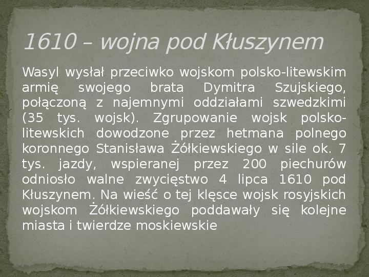 Wojny polsko-rosyjskie w XVII w. - Slajd 4