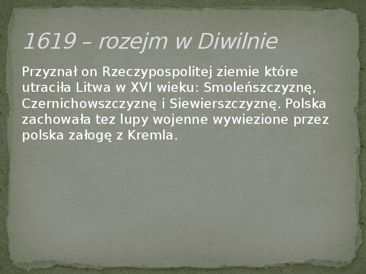 Wojny polsko-rosyjskie w XVII w. - Slajd 6