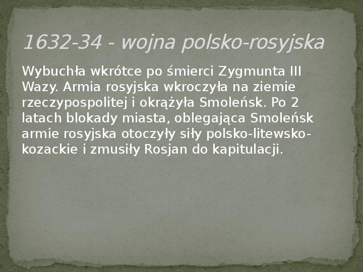 Wojny polsko-rosyjskie w XVII w. - Slajd 7