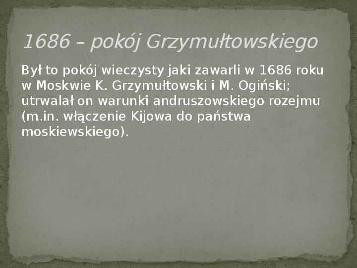 Wojny polsko-rosyjskie w XVII w. - Slajd 11