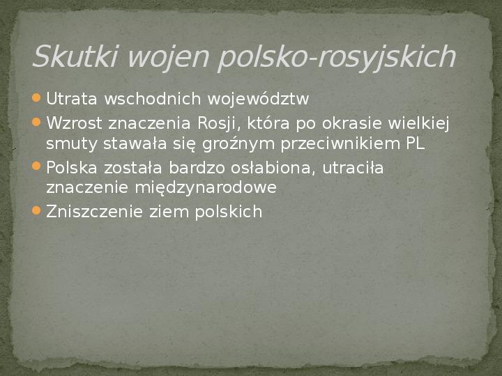 Wojny polsko-rosyjskie w XVII w. - Slajd 12
