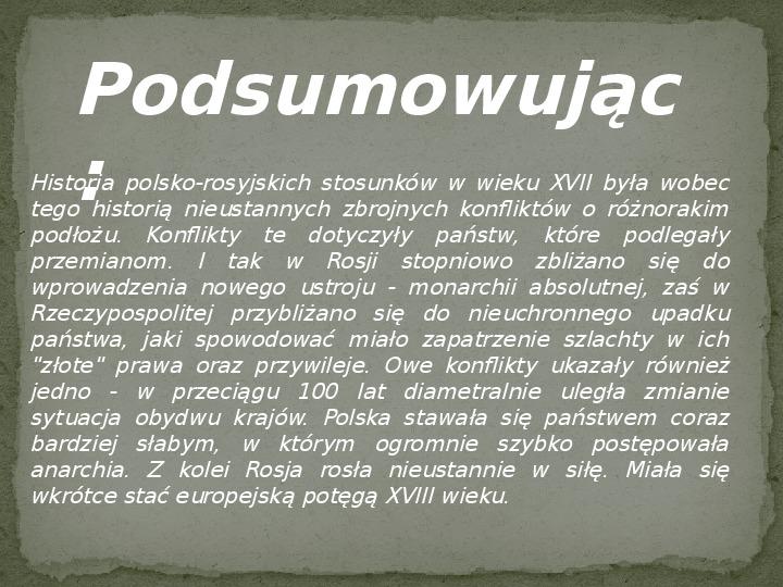 Wojny polsko-rosyjskie w XVII w. - Slajd 13