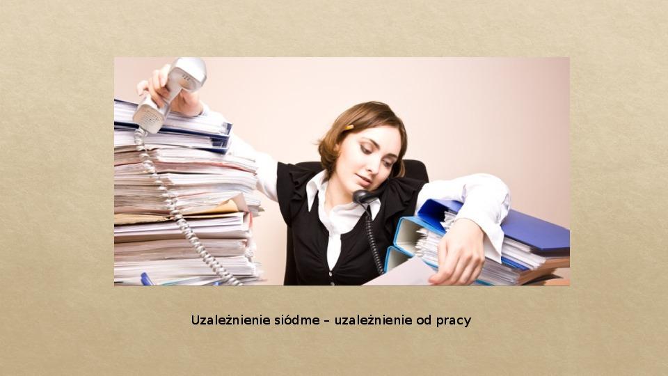 Współczesne uzależnienia - Slajd 14