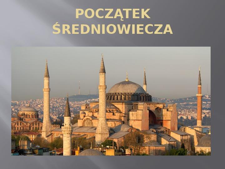 Średniowiecze - Slajd 2