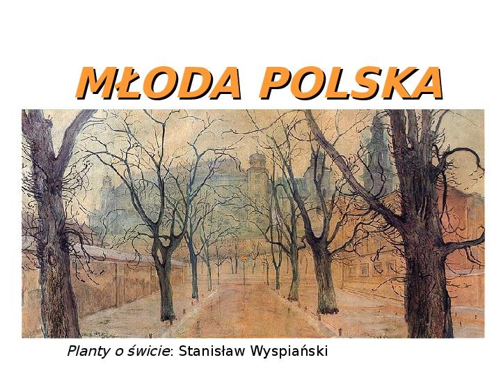 Młoda Polska - Slajd 1