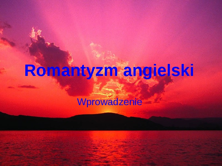 Romantyzm angielski - Slajd 1