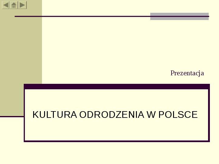 Kultura odrodzenia w Polsce - Slajd 1