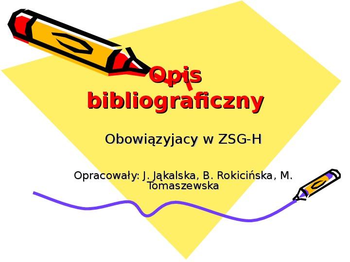 Opis bibliograficzny - Slajd 1