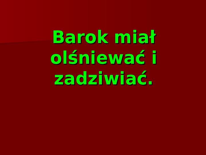 Sztuka barokowa w Polsce i Europie - Slajd 3