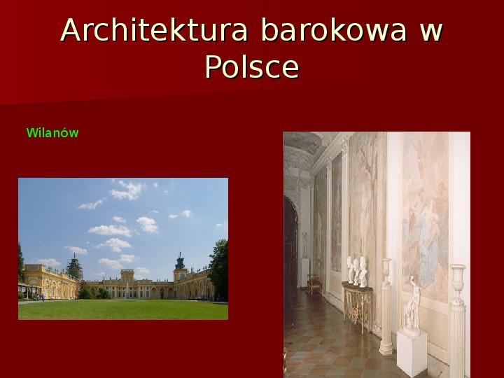 Sztuka barokowa w Polsce i Europie - Slajd 35