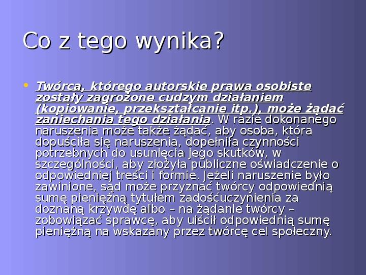 Prawa autorskie czyli jak napisać bibliografię i przypisy - Slajd 4