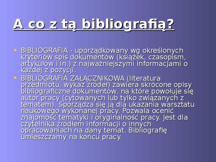 Prawa autorskie czyli jak napisać bibliografię i przypisy - Slajd 12