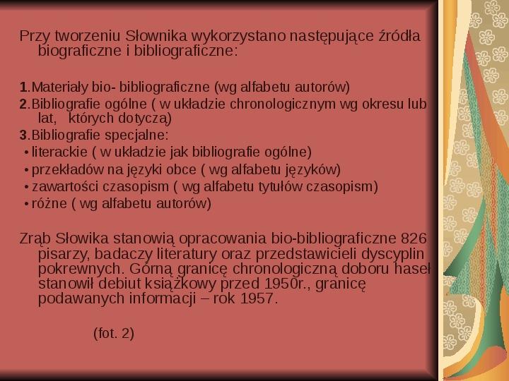 Źródła informacji z dziedziny historii literatury - Slajd 2