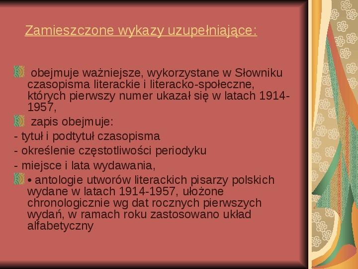 Źródła informacji z dziedziny historii literatury - Slajd 6