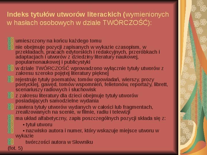 Źródła informacji z dziedziny historii literatury - Slajd 7