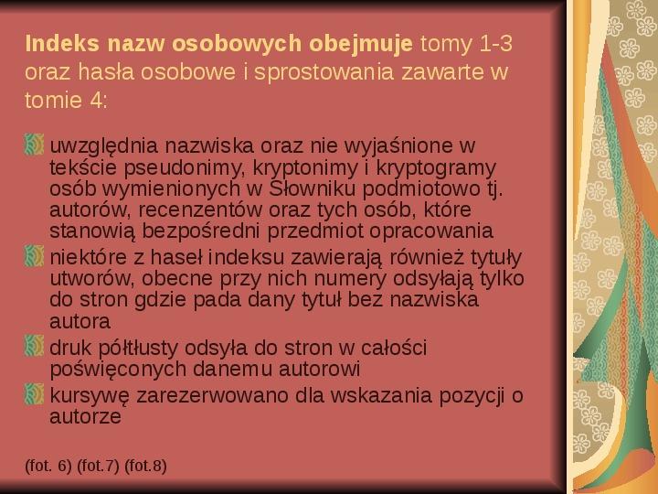 Źródła informacji z dziedziny historii literatury - Slajd 8