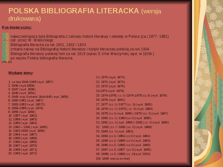 Źródła informacji z dziedziny historii literatury - Slajd 12