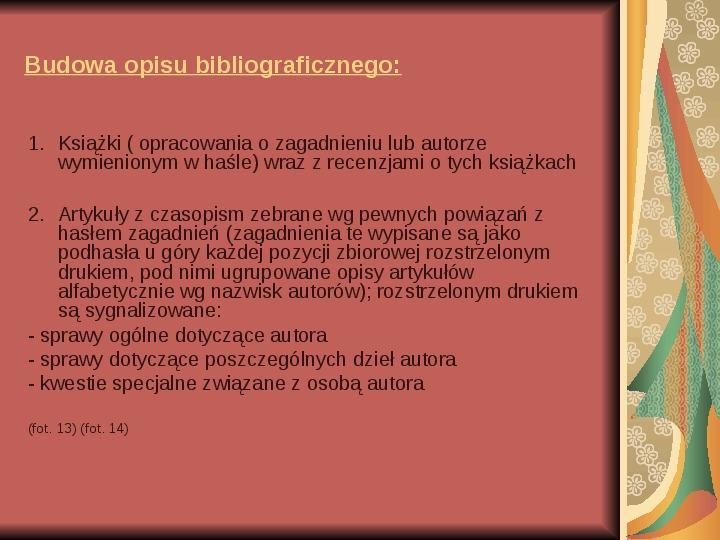 Źródła informacji z dziedziny historii literatury - Slajd 15