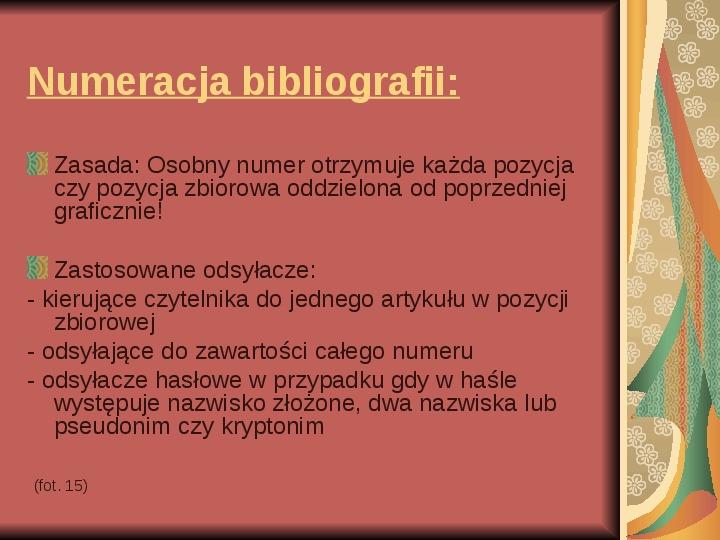 Źródła informacji z dziedziny historii literatury - Slajd 16