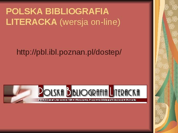 Źródła informacji z dziedziny historii literatury - Slajd 18