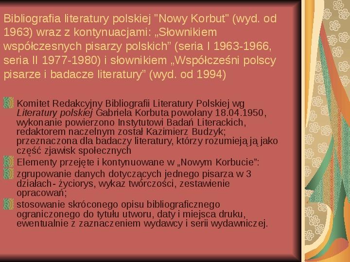Źródła informacji z dziedziny historii literatury - Slajd 25