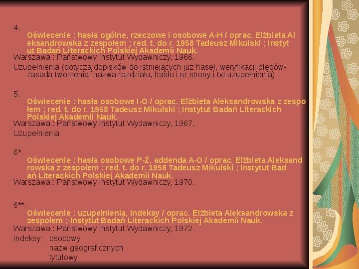 Źródła informacji z dziedziny historii literatury - Slajd 29