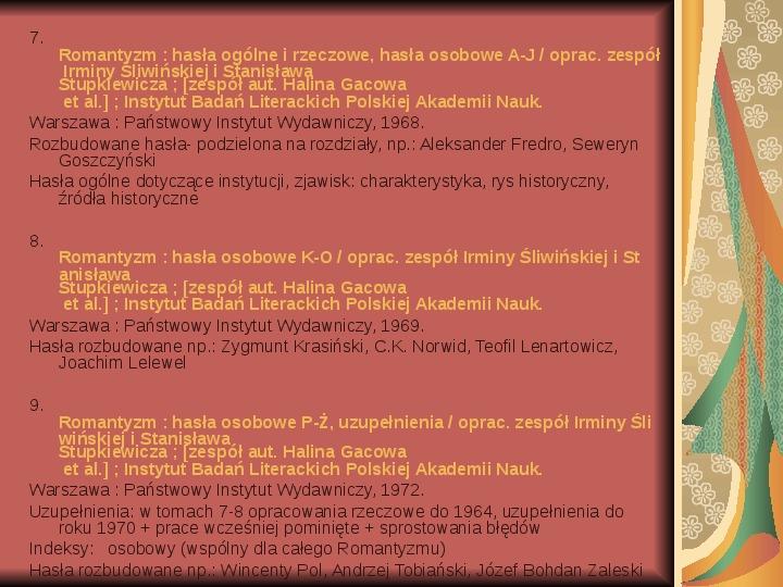 Źródła informacji z dziedziny historii literatury - Slajd 30