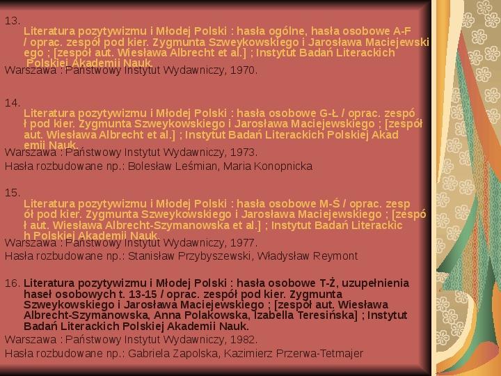 Źródła informacji z dziedziny historii literatury - Slajd 32
