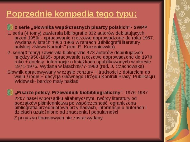 Źródła informacji z dziedziny historii literatury - Slajd 35