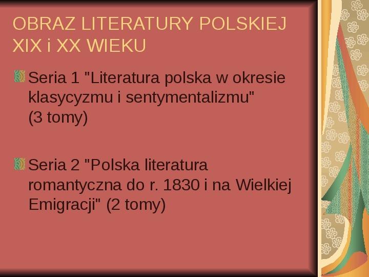 Źródła informacji z dziedziny historii literatury - Slajd 42