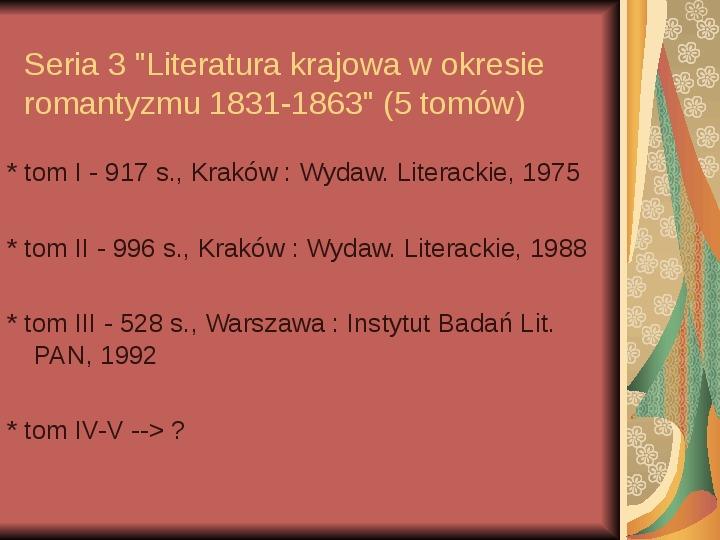Źródła informacji z dziedziny historii literatury - Slajd 43