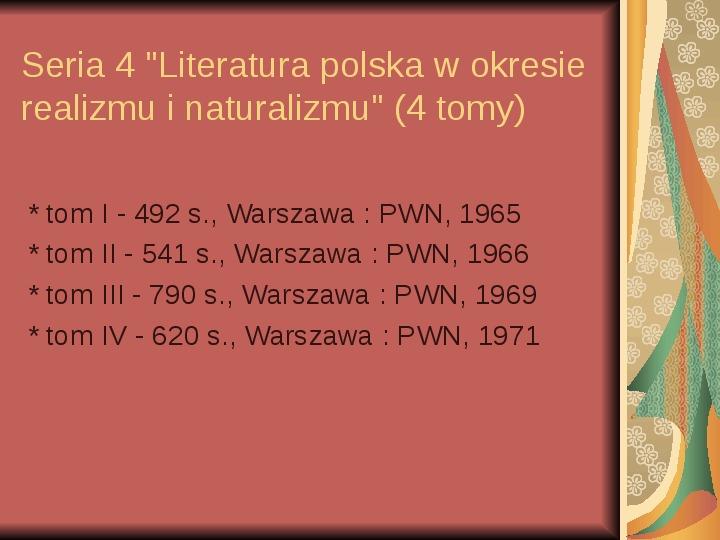 Źródła informacji z dziedziny historii literatury - Slajd 44