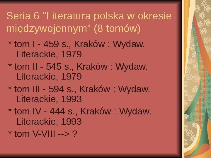 Źródła informacji z dziedziny historii literatury - Slajd 46