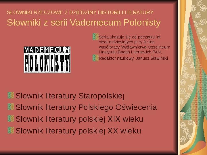 Źródła informacji z dziedziny historii literatury - Slajd 53