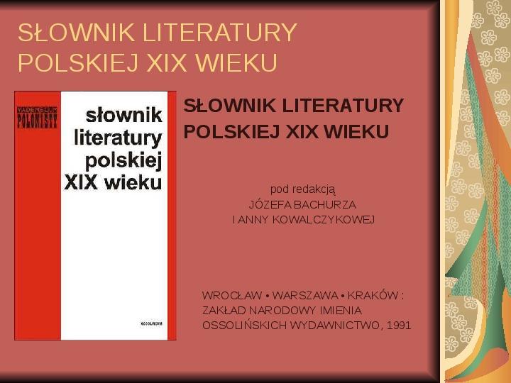 Źródła informacji z dziedziny historii literatury - Slajd 61