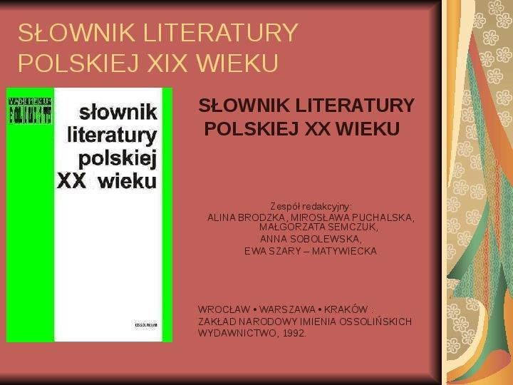 Źródła informacji z dziedziny historii literatury - Slajd 63
