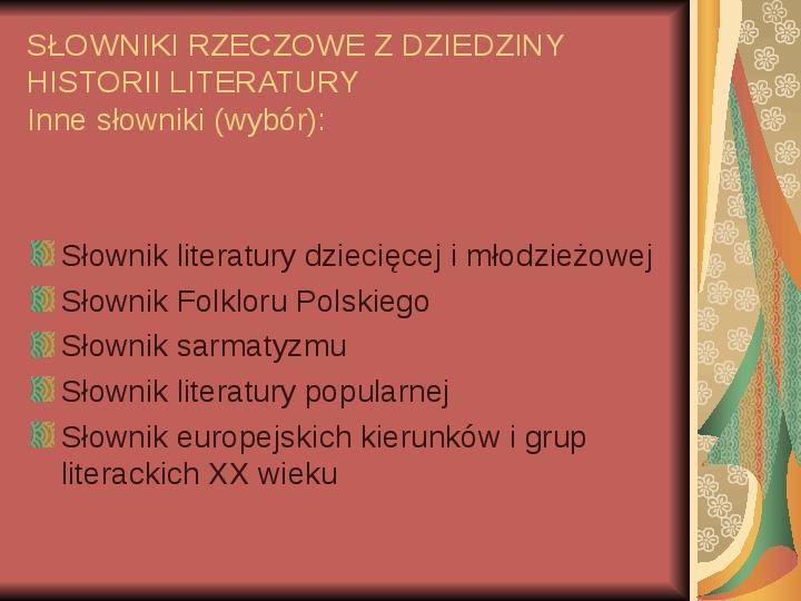Źródła informacji z dziedziny historii literatury - Slajd 68