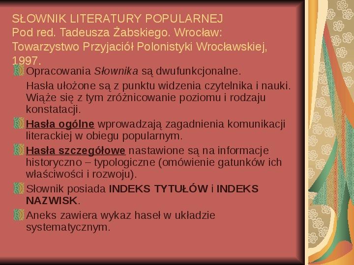 Źródła informacji z dziedziny historii literatury - Slajd 74