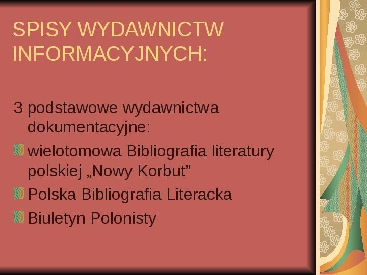 Źródła informacji z dziedziny historii literatury - Slajd 75