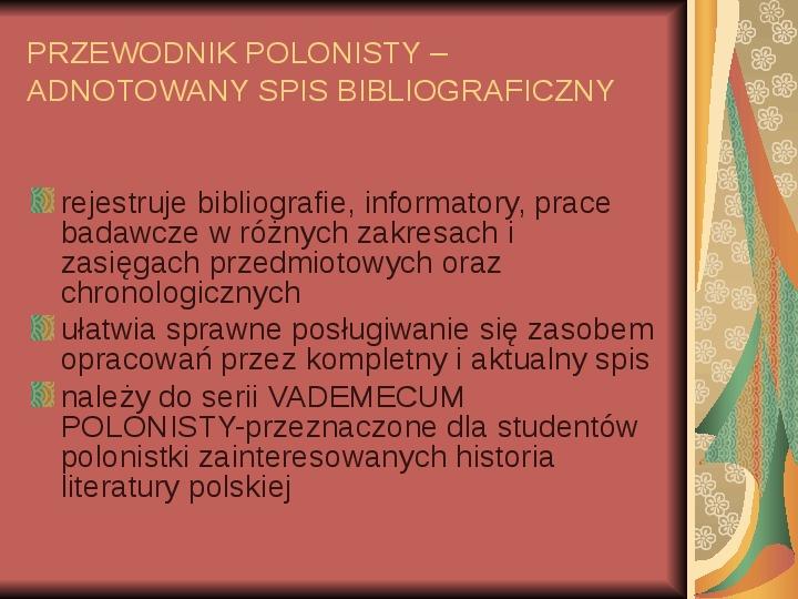 Źródła informacji z dziedziny historii literatury - Slajd 76