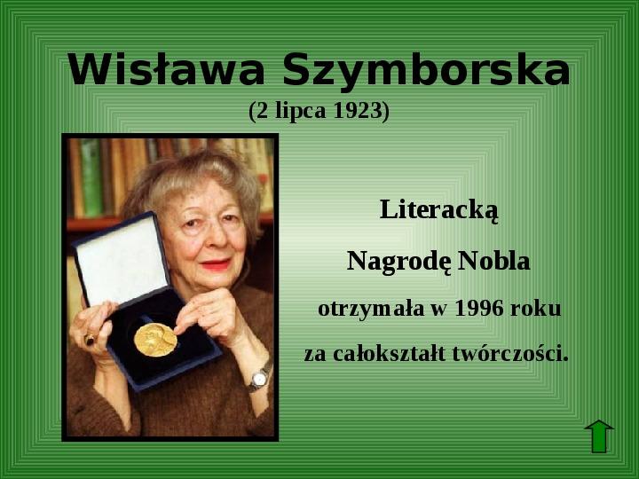 Polscy nobliści w dziedzinie literatury - Slajd 62
