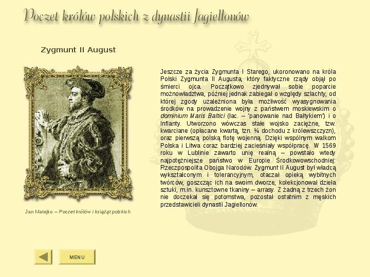 Królowie Polski z dynastii Jagiellonów - Slajd 8