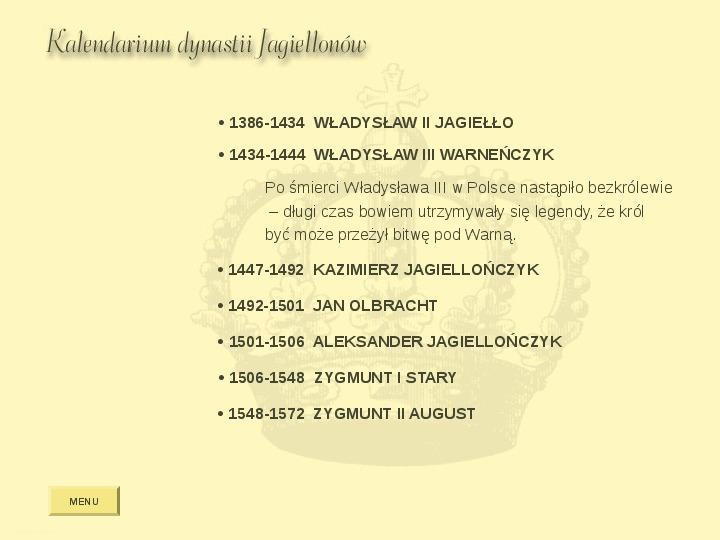 Królowie Polski z dynastii Jagiellonów - Slajd 13