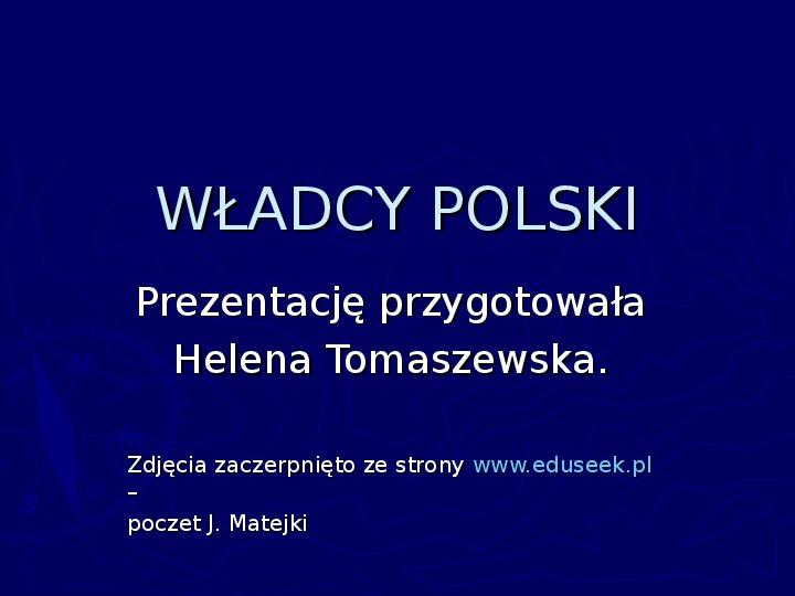 Poczet królów Polski - Slajd 1