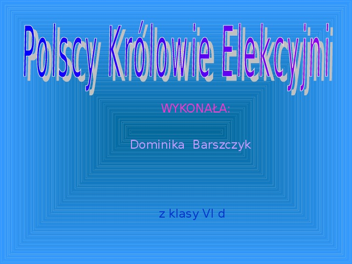 Polscy królowie elekcyjni - Slajd 0