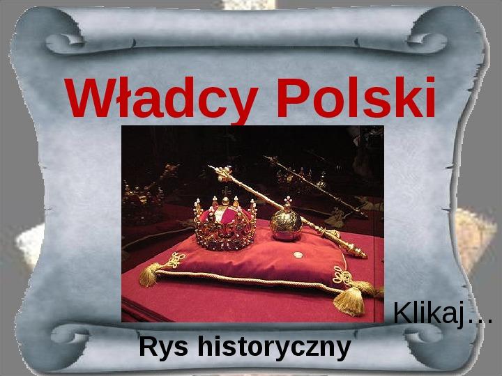 Poczet Królów Polskich - Slajd 1