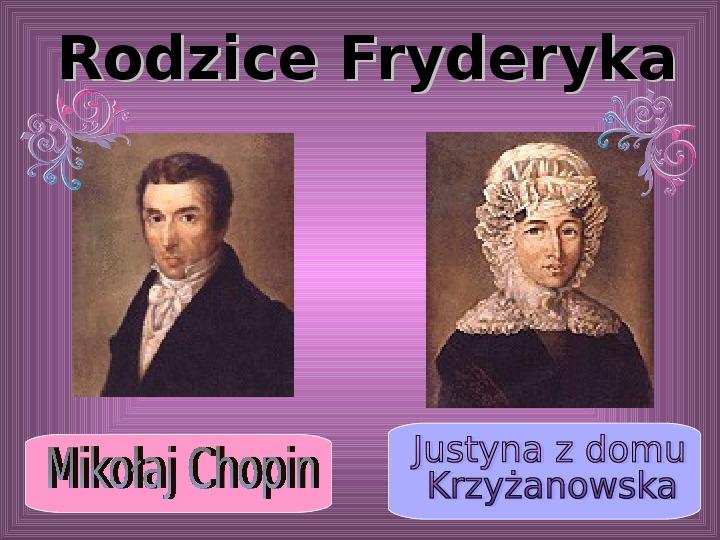 Fryderyk Chopin - największy polski kompozytor - Slajd 2