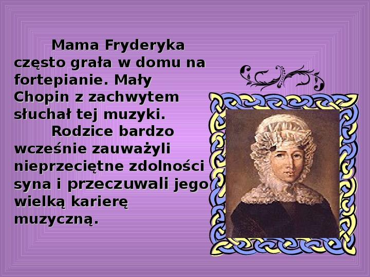 Fryderyk Chopin - największy polski kompozytor - Slajd 4
