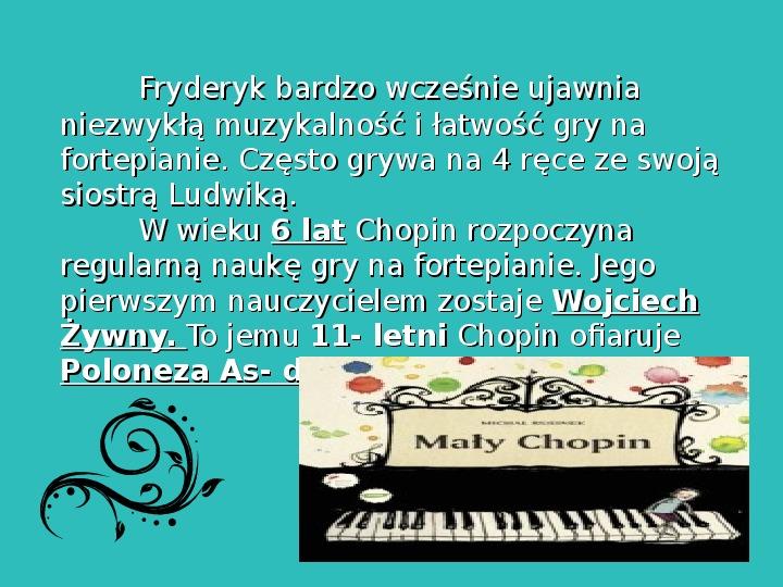 Fryderyk Chopin - największy polski kompozytor - Slajd 7